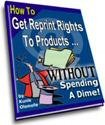How to Get Reprint Rights To Products Without Spending a Dime