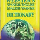 WEBSTER Spanish-English / English-Spanish Dictiona