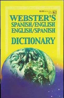 WEBSTER Spanish-English / English-Spanish Dictiona