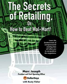 The Secrets Of Retailing, Or: How To Beat Wal-Mart
