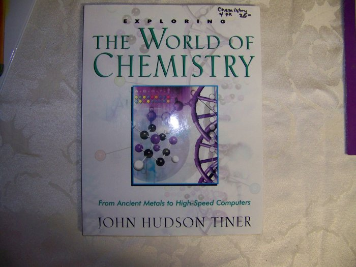 Exploring the World of Chemistry (Great for homeschooling)
