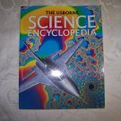 The Usborne Science Encyclopedia by Annabel Craig and Cliff Rosney (Great for homeschooling)