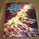 Our Violent Earth [homeschool]