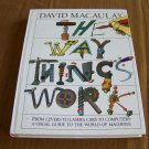 The Way Things Work by David Macaulay [homeschool]