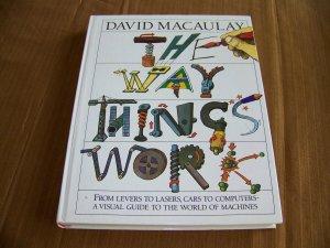 The Way Things Work by David Macaulay [homeschool]