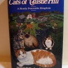 The Cats of Thistle Hill A Mostly Peaceable Kingdom Roger Caras HB 1st prtng cm1071