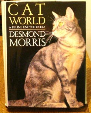 Cat World A Feline Encyclopedia Desmond Morris HC DJ 1st Prospero 1999 cm1435