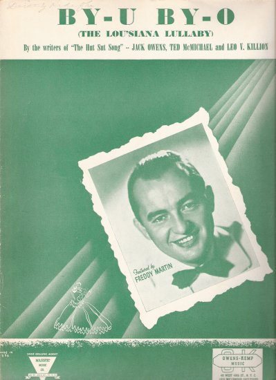 """Sheet Music """"BY - U   BY - O ( THE LOU'SIANA LULLABY)"""" recorded by Tommy Dorsey"""