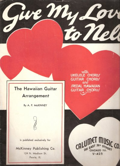 """Sheet Music """"Give My love to Nell"""" Copyr. 1935 Chicago Ill."""