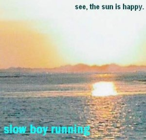 see, the sun is happy.
