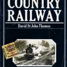 ISBN 0140048278 . The Country Railway [Illustrated] (Paperback) by David St.John Thomas 1979