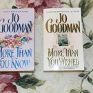 More Than You Know/More Than You Wished.  Set of two Romance Novels by Jo Goodman