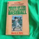 Warm Up for Little League Baseball by Morris A. Shirts