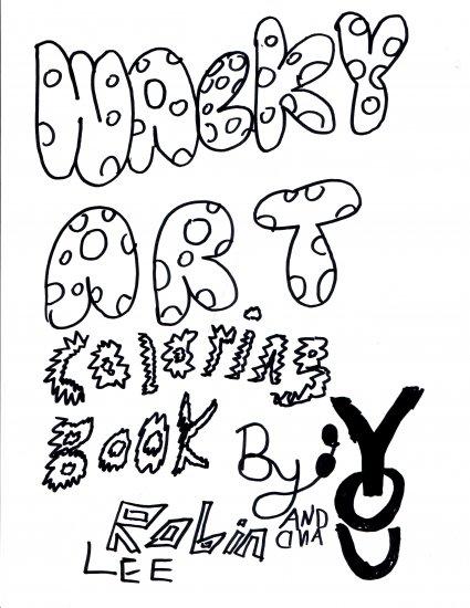 Wacky Art Coloring Book #1