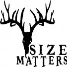 Size Matters deer hunting custom vinyl graphic 6x6 inch