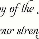 """The Joy Of The Lord 11""""x22"""" Bible Verse Wall Decal by Scripture Wall Art"""