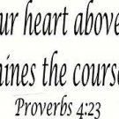 XL Proverbs 4:23 Jumbo Size, Bible verse wall decals, scripture, Vinyl Art, stic