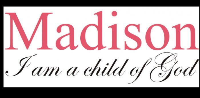 Custom Name/I am a child of God