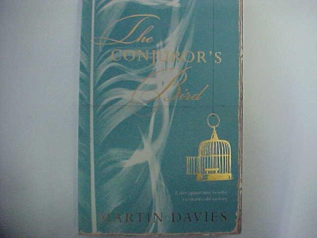 the CONJUROR's Bird  -  Written by Martin Davies