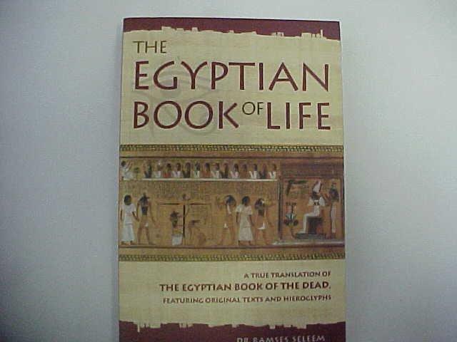 the Egyptian Book of Life - Dr Ramses Seleem