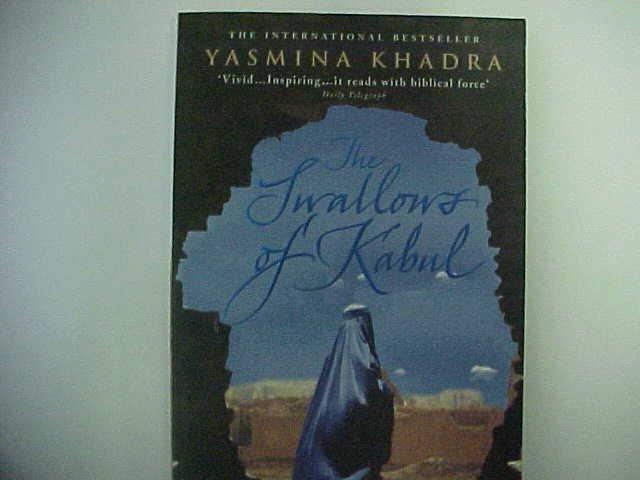 The Swallows of Kabul - Yasmina Khadra
