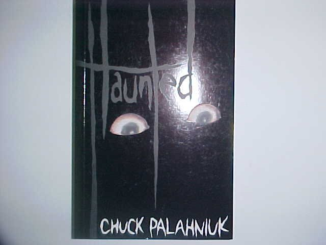 Haunted - Chuck Palahniuk