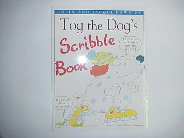 Tog the Dog's Scribble book - Colin and Jacqui Hawkins