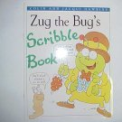 Zug the Bug's Scribble book - Colin and Jacqui Hawkins