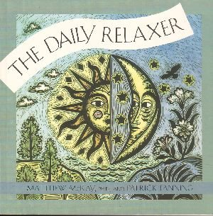 The Daily Relaxer by Matthew McKay & Patrick Fanning