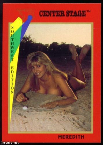 1992 Center Stage Naked Golf Card Meredith #30