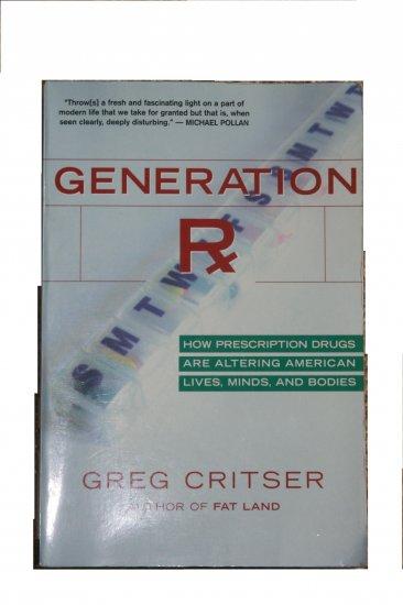 Generation Rx by Greg Critser