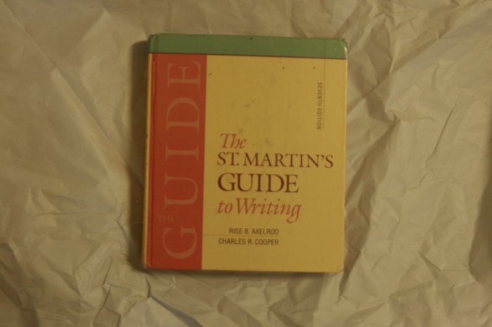 ***SOLD*** The St. Martin' s Guide to Writing 7e. REDUCED!!!!