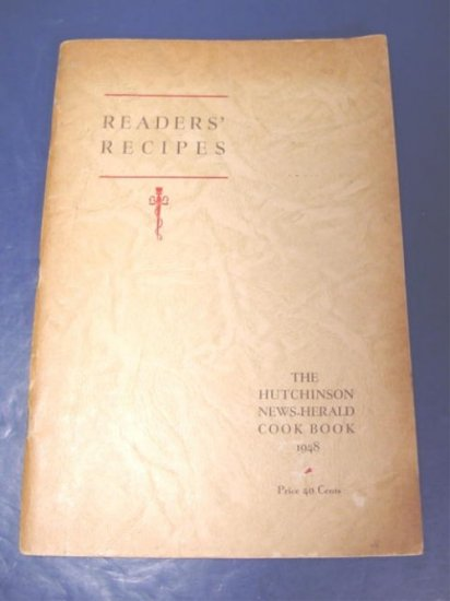 1948 Hutchinson Kansas News Herald cookbook recipe cook book, readers recipes Ks.