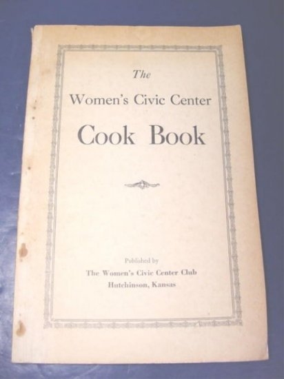 Hutchinson Kansas Ks 1940s vintage Women's Civic Center Club recipe cook book cookbook recipes