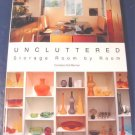 Uncluttered Storage Room By Room book Candace Ord Manroe home planning kitchen living dining storage