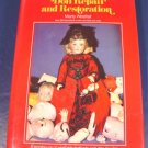 The Handbook of Doll Repair and Restoration 1979 hardcover book Marty Westfall, restringing, more