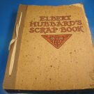 Roycrofters Elbert Hubbards Scrap Book 1923 scrapbook Roycroft arts crafts plus Little Journeys