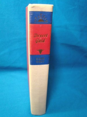 Zane Grey Desert Gold book Walter J. Black western fiction novel