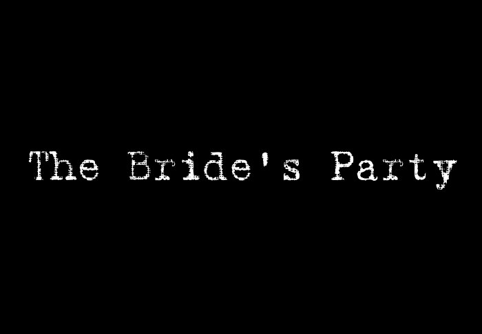 The Bride's Party - Style 1