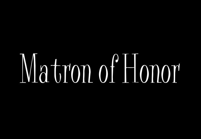 Matron of Honor - Style 2