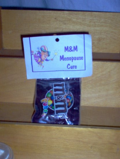 M&M Menopause Cure Gag Gift by The Village Craftsmith