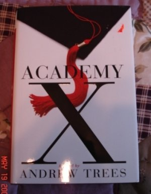 ACADEMY X BY ANDREW TREES