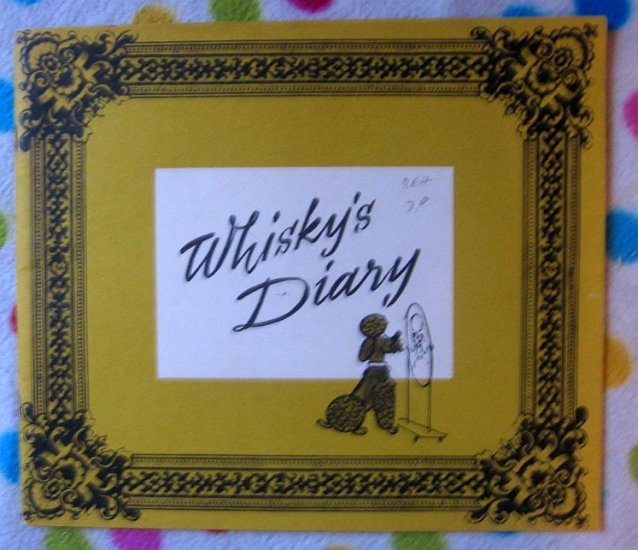 Whisky's Diary 1966 German Pet Story FUN CUTE!