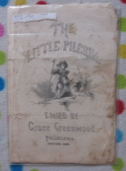 The Little Pilgrim by Grace Greenwood October 1860 Civil War Era Unusual Reader