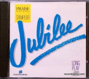 Hosanna! Music  JUBILEE CD � 1989 Praise & Worship Sampler CD � 20 Songs - Christian - OOP