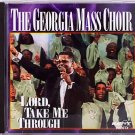 The Georgia Mass Choir CD – Lord, Take Me Through on Savoy - 1995 - Christian - OOP