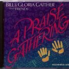 Bill & Gloria Gaither and Friends CD – A PRAISE GATHERING - Live in Cleveland, TN - 18 Songs
