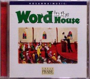 1998 hosanna music word in the house urban praise for House music 1998