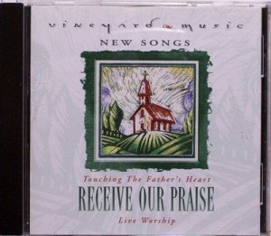 1997 Vineyard Music RECEIVE OUR PRAISE Live Worship CD - Christian