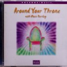 Hosanna! Music AROUND YOUR THRONE CD 2001 Ross Parsley Praise & Worship